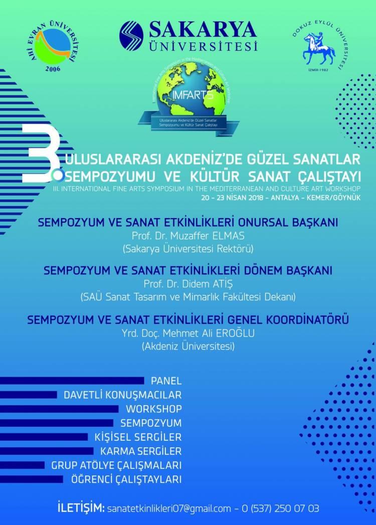 3. Uluslararası Akdeniz'de Güzel Sanatlar Sempozyumu ve Kültür Sanat Çalıştayı (IMFARTS)
